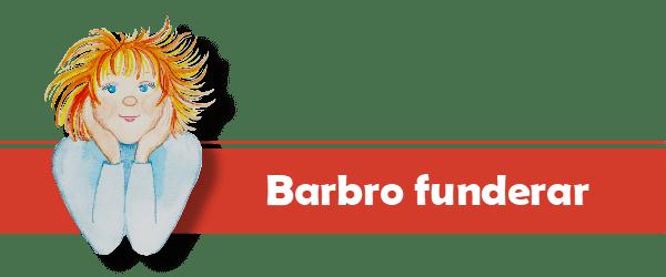 Barbro funderar