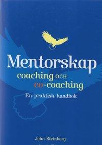 Mentorskap, coaching och co-coaching