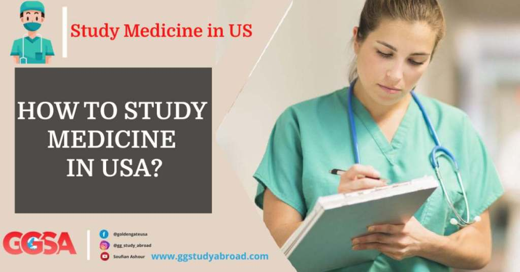 HOW TO STUDY MEDICINE IN USA?