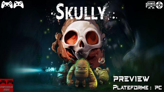 Première approche sur SKULLY – preview game sur PC