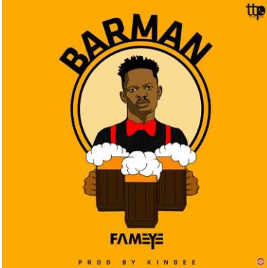 Fameye – Bar Man (Prod By Kin-Dee)