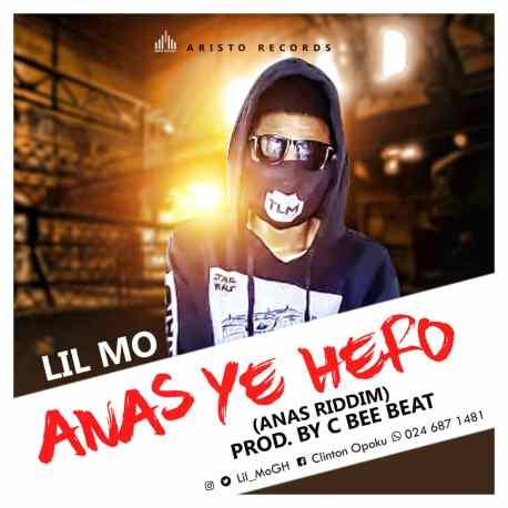 Lil Mo - Anas Ye Hero (Anas Riddim) (Prod. by C Bee Beat)