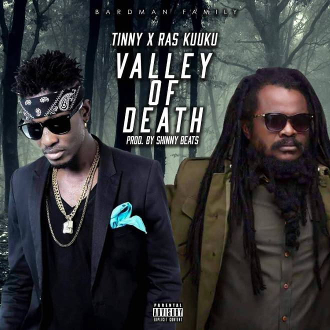 """Tinny and Ras Kuuku team up on new joint """"Valley of Death"""""""