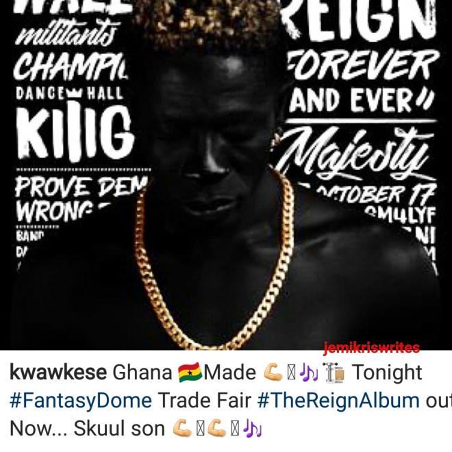 Kwaw Kese hypes Reign Album on Instagram