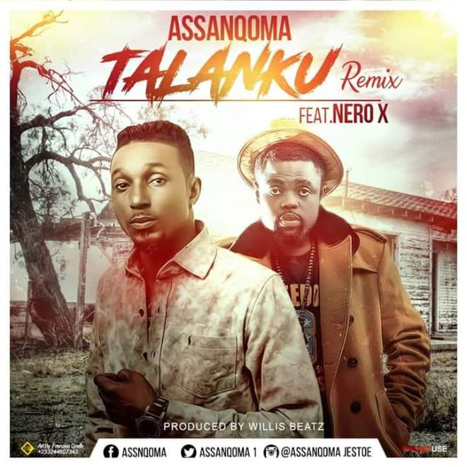Assanqoma - Talanku remix featuring Nero X