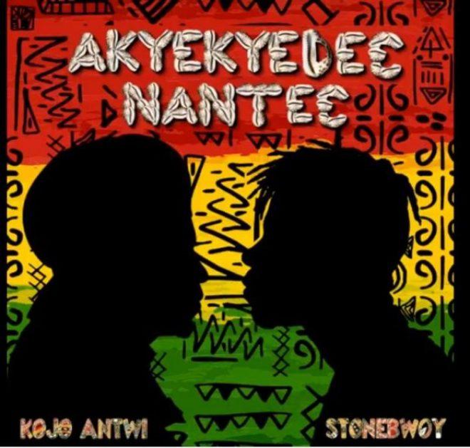 Kojo Antwi ft Stonebwoy - Akyekyede3 Nante3