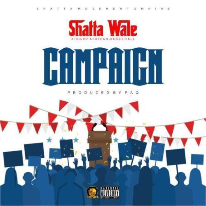 "Shatta Wale shares new jam ""Campaign"""
