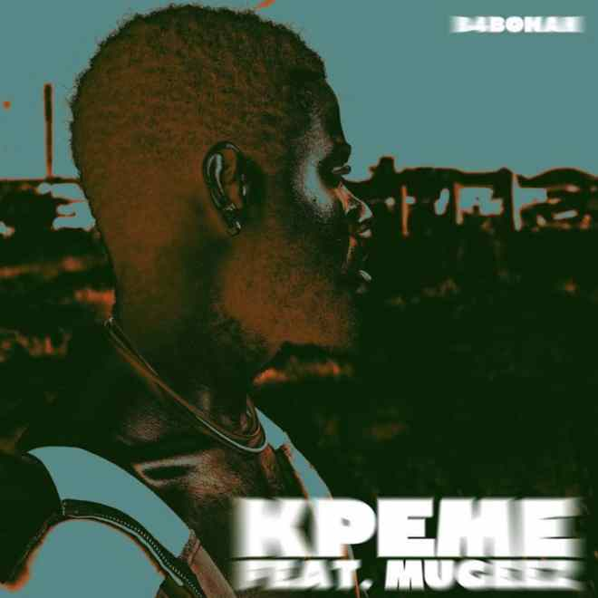 "B4bonah shares new single ""Kpeme"" featuring Mugeez"