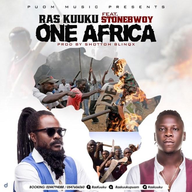 Ras Kuuku - One Africa ft Stonebwoy