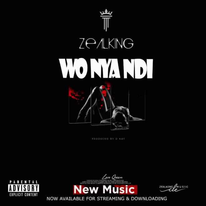 "Zealking bounces back with ""Wo Nya Ndi"""