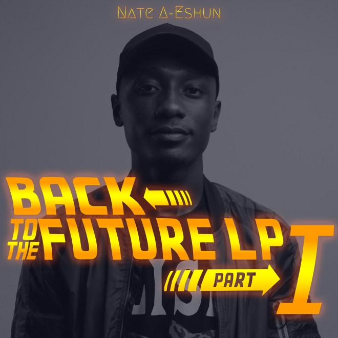 "Nate A-Eshun unveils ""Back 2 Da Future"" album with video documentary"