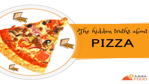 The hidden truths about PIZZA