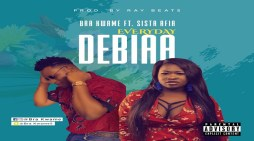Bra Kwame Ft Sista Afia – Debiaa (Everyday)