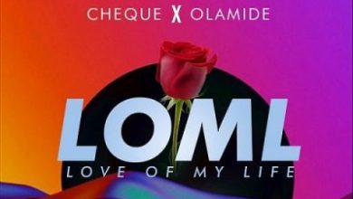 Download Mp3: Cheque Ft Olamide – LOML (Prod By Zaki)