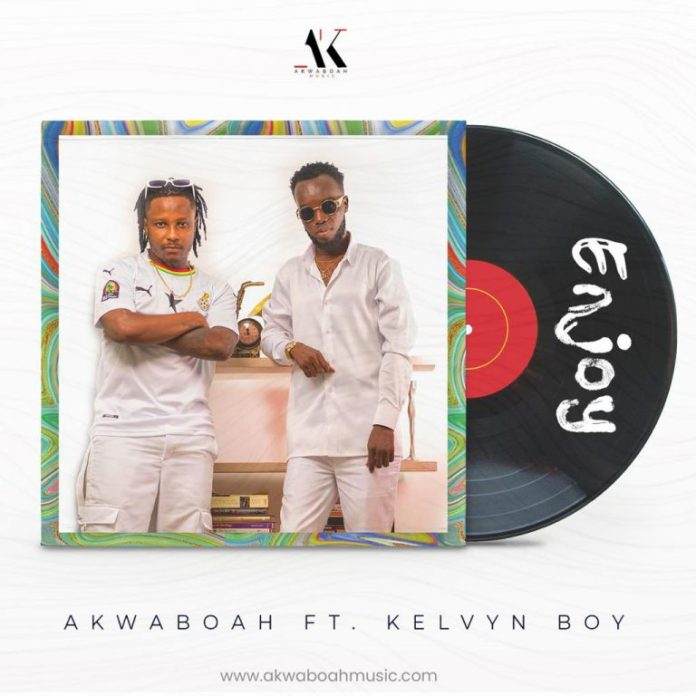 DOWNLOAD MP3: Akwaboah – Enjoy Ft Kelvyn Boy
