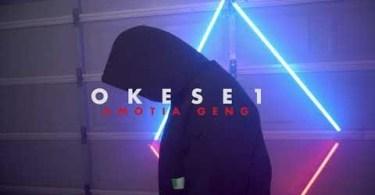 Okese1 – Amotia Geng (Freestyle)