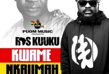 Ras Kuuku – A Wee (Kwame Nkrumah EP)