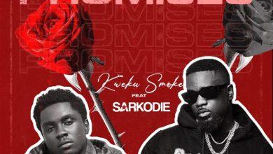 Kweku Smoke – Promises Ft Sarkodie (Prod By Hordzi)