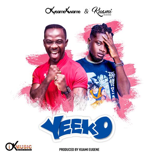 Okyeame Kwame – Yeeko Ft. Kuami Eugene