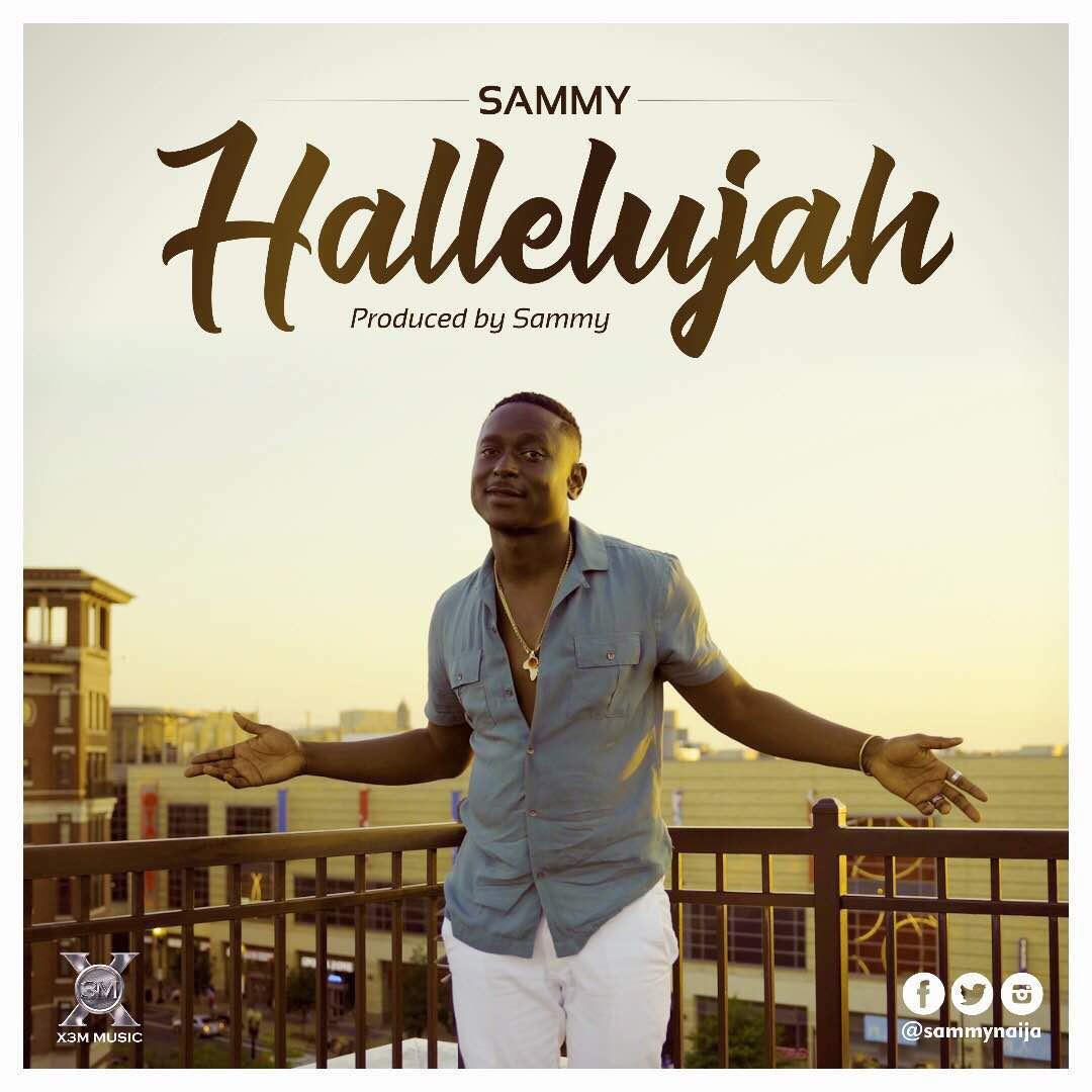 Music: Sammy-Hallelujah @sammynaija