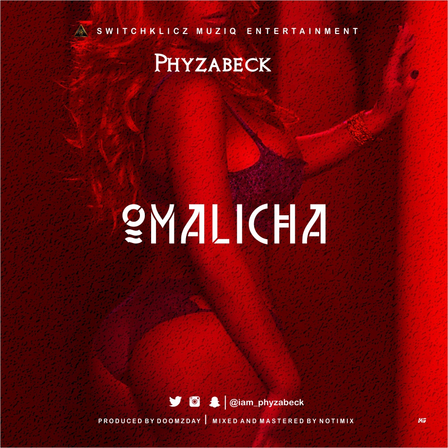 Download PHYZABECK – OMALICHA (PROD.DOOMZDAY) ||@IAM_PHYZABECK