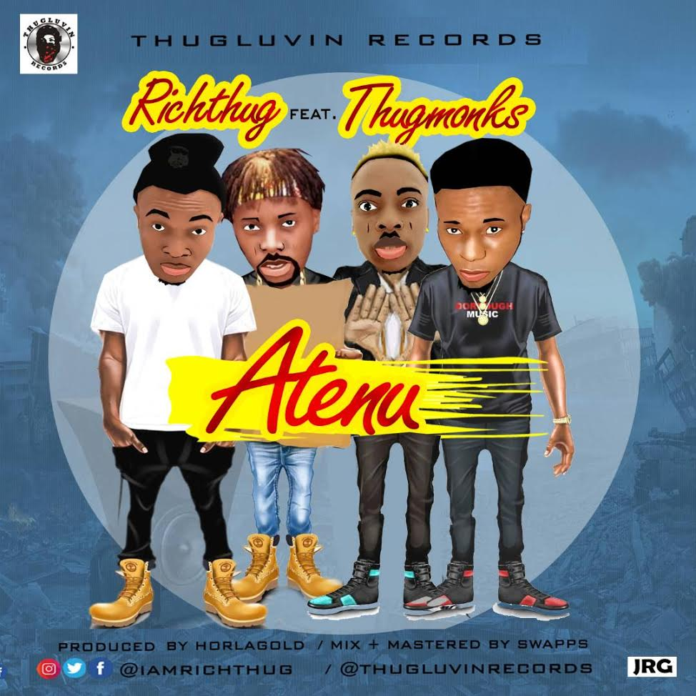 Music & Video: RichThug ft Thugmonks - Atenu