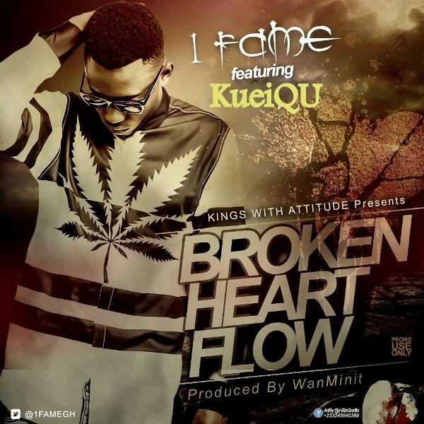 1fame-broken-heart-flow-feat-kueiqu-prod-by-wan-mini-ghanandwom-com