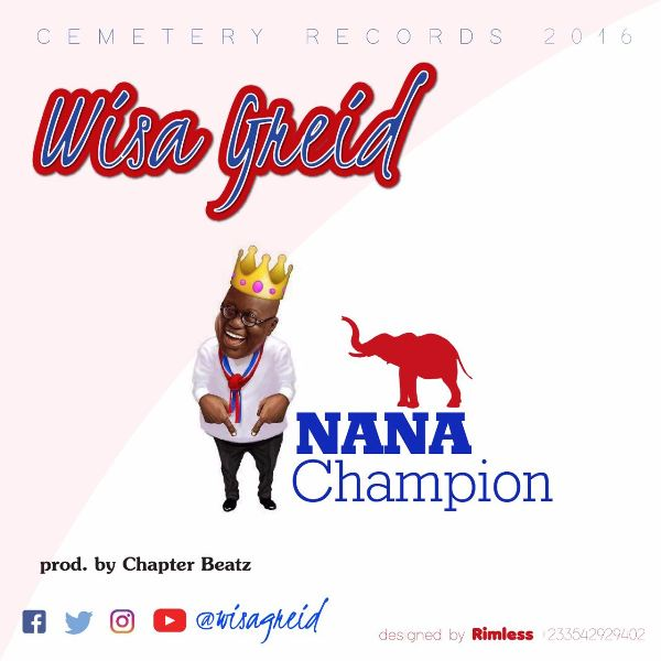 wisa-greid-nana-champion-prod-by-chapter-beatz-ghanandwom-com