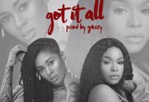 Itz Tiffany x Lousika - Got It All (Prod by Mix Masta Garzy)