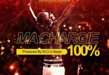 Shatta Wale - Ma Chargie (100%) (Prod. by M.O.G) (GhanaNdwom.com)