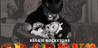 Reggie Rockstone - Daddy (Feat. Trigmatic) (Prod. by Qcee Funk)