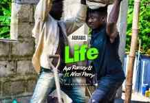 Aya RamzyB - Life (Abrabo) (Feat. Afezi Perry) (Prod. By BodyBeatz) (GhanaNdwom.net)