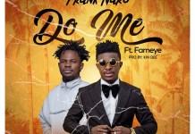 Frank Nero - Do Me (feat Fameye) (GhanaNdwom.net)