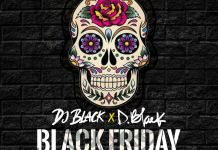 Dj Black x D-Black - Black Friday (Prod. By Dj Breezy)