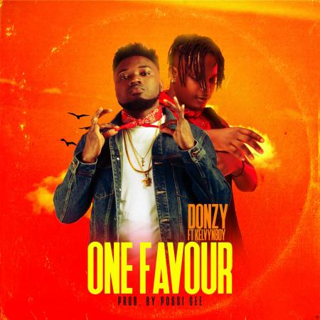 Donzy - One Favour (feat Kelvynboy) (Prod by PossiGee)