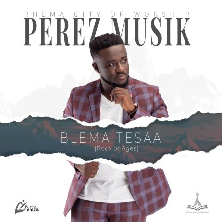 Perez Musik Releases 'Blema Tesaa'