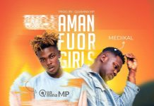 Quamina MP - Amanfour Girls (feat Medikal)