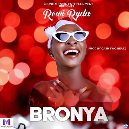 Rowi Ryda - Bronya (Prod. by Cash Two Beatz)