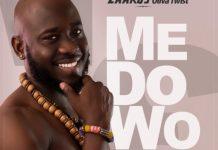 Zaakus Oliva Twist - Me Do Wo (feat Ft. Akwaboah) (Prod. By KcBeatz)