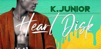 K.Junior - Heart Disk (GhanaNdwom.net)