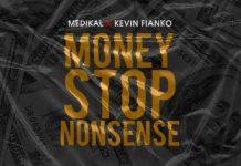 Medikal - Money Stop Nonsense (feat. Kevin Fianko) (GhanaNdwom.net)