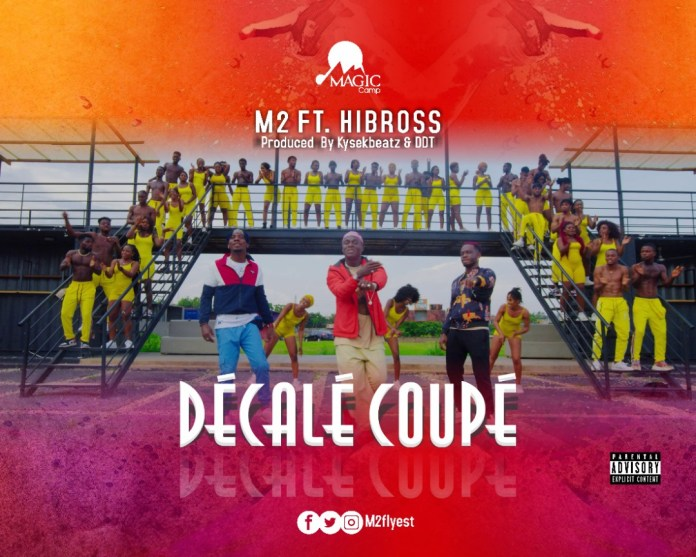 M2 - Decale Coupe (Feat. Hibross)
