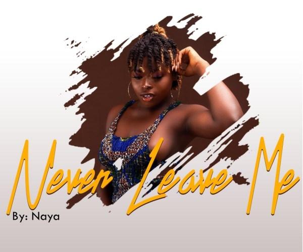 Naya - Never Leave Me (Prod. by Waske)