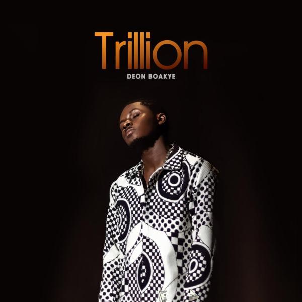 Deon Boakye Trillion cover