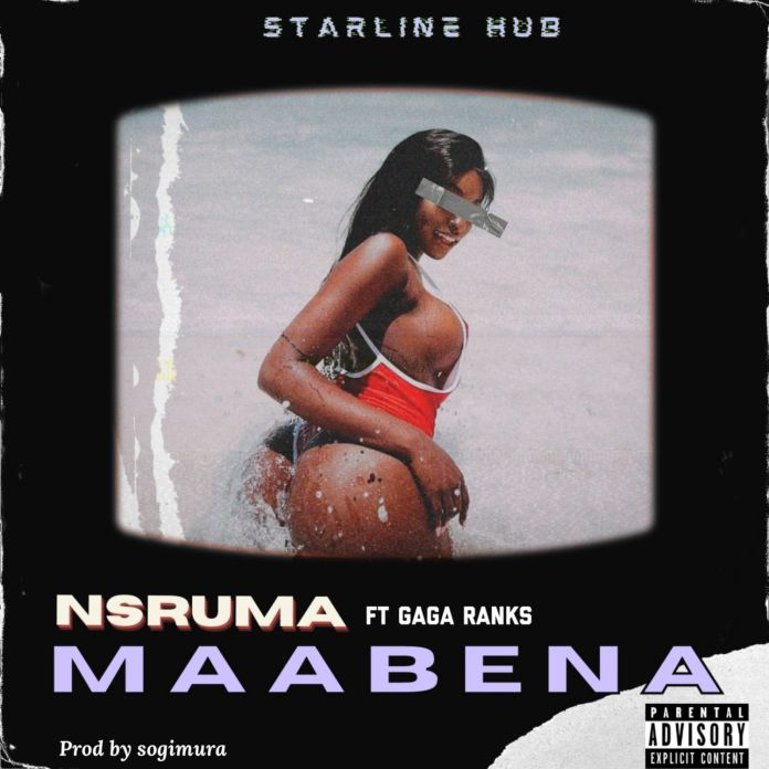Nsruma - Maabena (Feat. Gaga Ranks)