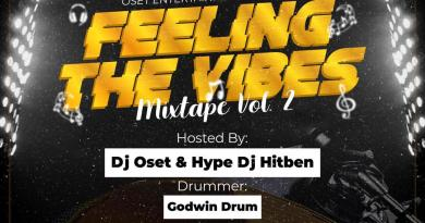 New Music Video: DJ Oset - Feeling The Vibes Mixtape (Vol. 2)