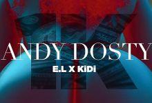 Dosty – 1k ft E.L x KiDi