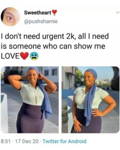 """""""All I need is someone who can show me love"""" - lady Says"""