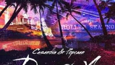 Casanova Ft. Popcaan – Deserve You