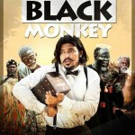 Monkeys to be displayed at the premiere of 'BlackMonkey '